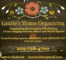 Laurie's Home Organizing 209.728.4700
