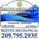 Bertini - Mechanical & P&D Builders 209.795.2935