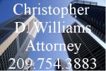 Christopher D. Williams, Attorney (209)754.3883